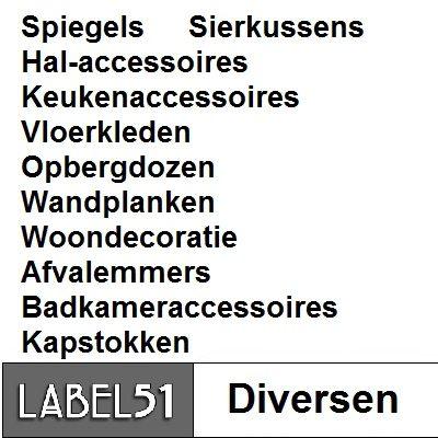 Label 51 Diverse kleinmeubelen bij Singel Meubelen Purmerend